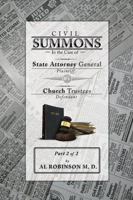 Summons: In the Case of Attorney General V. Church Trustees (How Trustees Actually Contribute to Church Lawsuits) Part 2 of 2