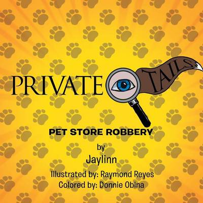 Private Eye Tails: Pet Store Robbery