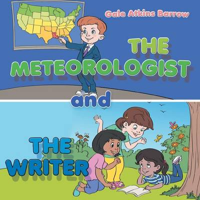 The Meteorologist and the Writer