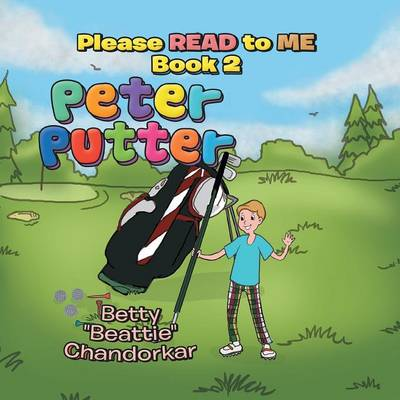 Peter Putter: Please Read to Me Book 2