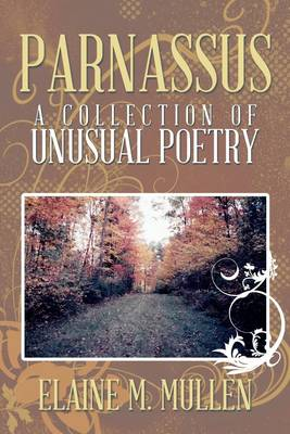 Parnassus: A Collection of Unusual Poetry