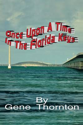 Once Upon a Time in the Florida Keys