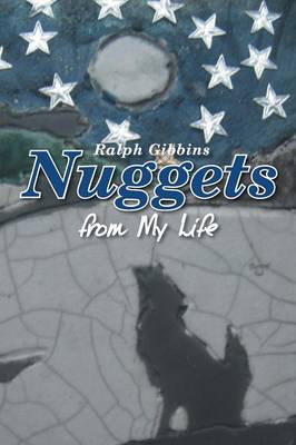 Nuggets: From My Life