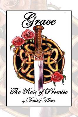 Grace: The Rose of Promise
