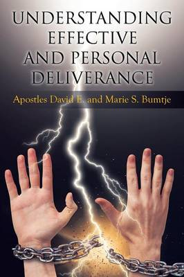 Understanding Effective and Personal Deliverance