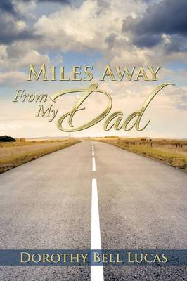 Miles Away from My Dad