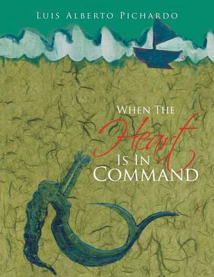 When the Heart Is in Command