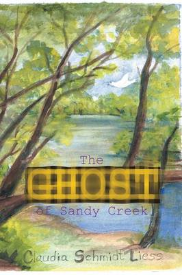 The Ghost of Sandy Creek