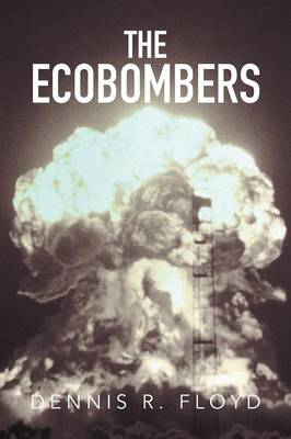 The Ecobombers