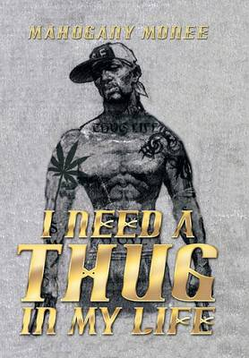 I Need a Thug in My Life