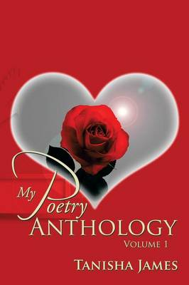 My Poetry Anthology: Volume 1
