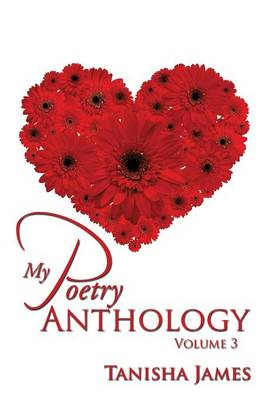 My Poetry Anthology: Volume 3