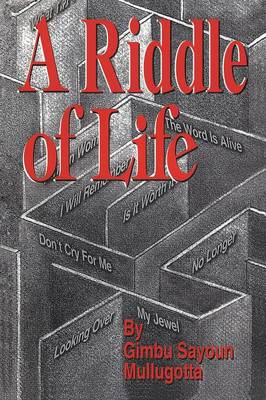 A Riddle of Life