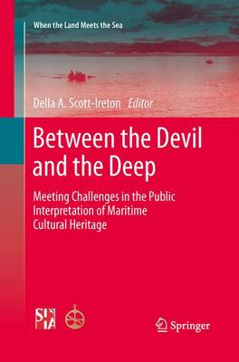 Between the Devil and the Deep: Meeting Challenges in the Public Interpretation of Maritime Cultural Heritage