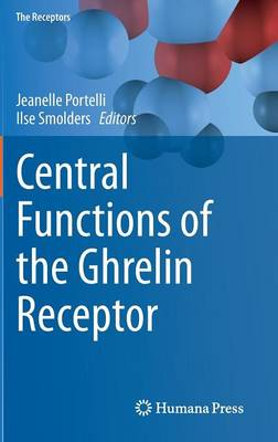 Central Functions of the Ghrelin Receptor