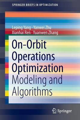 On-Orbit Operations Optimization: Modeling and Algorithms