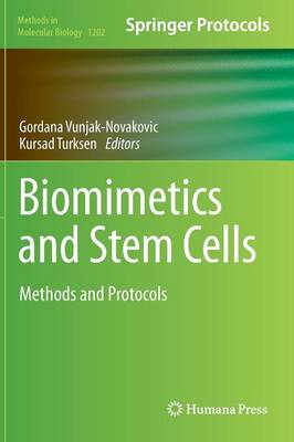 Biomimetics and Stem Cells: Methods and Protocols