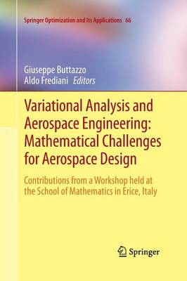 Variational Analysis and Aerospace Engineering: Mathematical Challenges for Aerospace Design: Contributions from a Workshop held at the School of Mathematics in Erice, Italy