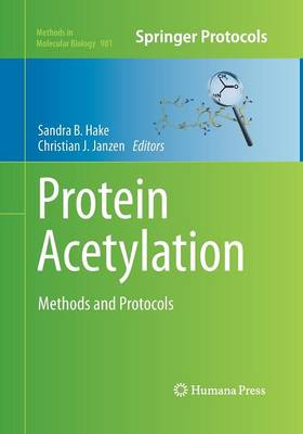 Protein Acetylation: Methods and Protocols