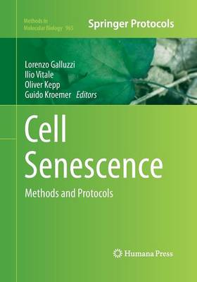 Cell Senescence: Methods and Protocols