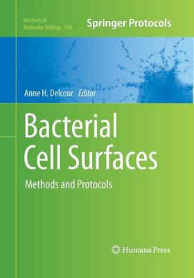 Bacterial Cell Surfaces: Methods and Protocols