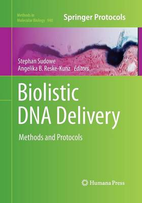 Biolistic DNA Delivery: Methods and Protocols