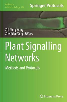 Plant Signalling Networks: Methods and Protocols