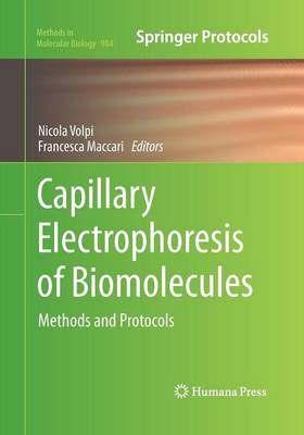Capillary Electrophoresis of Biomolecules: Methods and Protocols