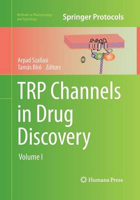 TRP Channels in Drug Discovery: Volume I