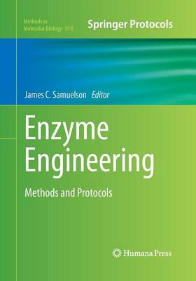 Enzyme Engineering: Methods and Protocols