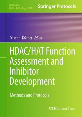 HDAC/HAT Function Assessment and Inhibitor Development: Methods and Protocols
