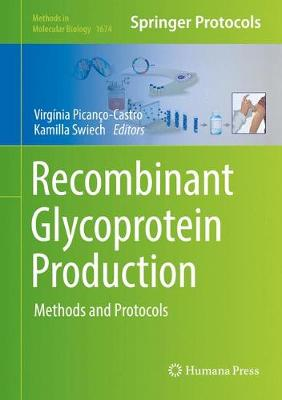 Recombinant Glycoprotein Production: Methods and Protocols