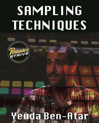 Sampling Techniques: Pensado's Strive Education Series