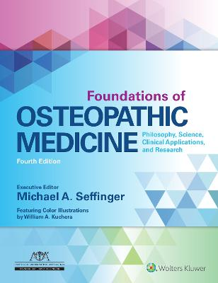 Foundations of Osteopathic Medicine: Philosophy, Science, Clinical Applications, and Research