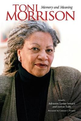 Toni Morrison: Memory and Meaning