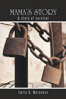 Mama's Story: A Story of Survival