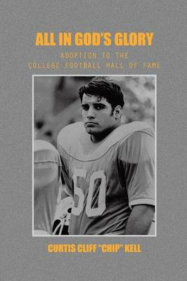 All in God's Glory: Adoption to the College Football Hall of Fame