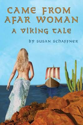 Came from Afar Woman: A Viking Tale