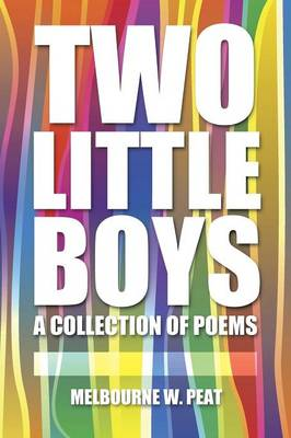 Two Little Boys: A Collection of Poems