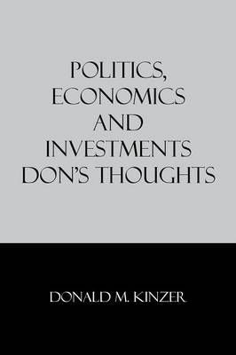 Politics, Economics and Investments: Don's Thoughts
