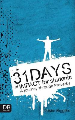 31 Days of Impact for Students: A Journey Through Proverbs