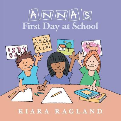 Anna's First Day at School