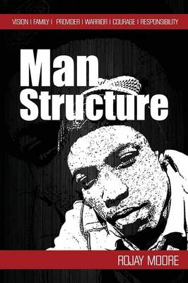 Man Structure: The Issues with Males
