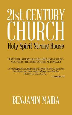 21st Century Church: Holy Spirit Strong House