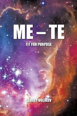 Me - Te: Fit for Purpose