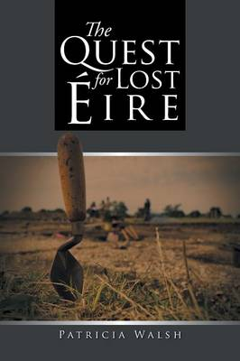 The Quest for Lost Eire