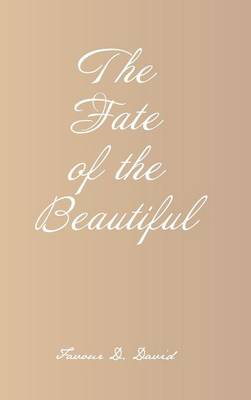 The Fate of the Beautiful