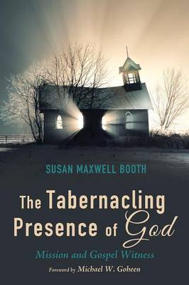 The Tabernacling Presence of God