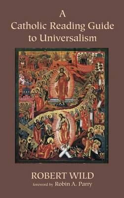 A Catholic Reading Guide to Universalism
