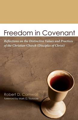 Freedom in Covenant